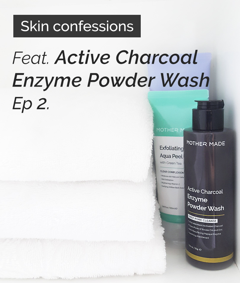 #Skinconfessions feat. Active Charcoal Enzyme Powder Wash.Ep.2.